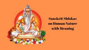 sanskrit shlokas on Human Nature with meaning in hindi